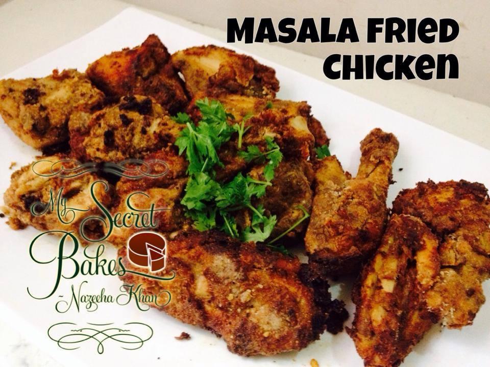 Masala Fried Chicken My Secret Bakes Nazeeha Khan