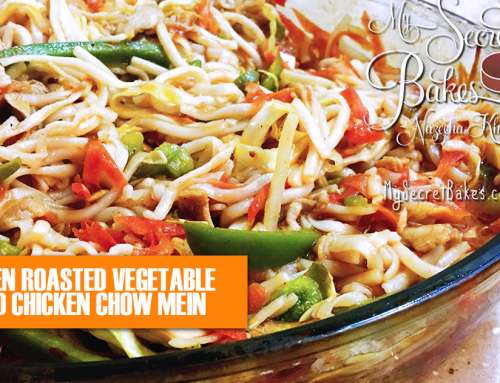 OVEN ROASTED VEGETABLE AND CHICKEN CHOW MEIN RECIPE