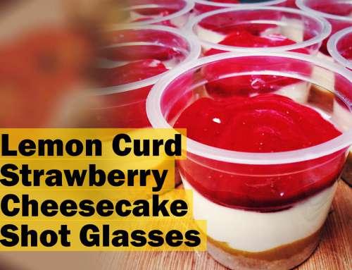 Lemon Curd Strawberry Cheesecake Shot Glasses